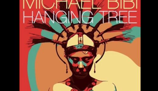 【Deep tech】DJ陣がこぞってプレイ中のテック・ハウスが鬼渋!Michael Bibi – Hanging Tree がリリース!