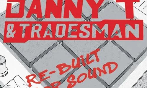 名門レゲエ・レーベルから『Danny T & Tradesman』のリミックスLPリリース。東京発のBim Oneも参加