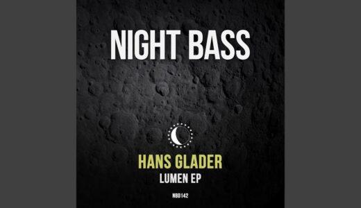 2stepシーンの風雲児 Hans Glader、<Night Bass Records>からEP「LUMEN」リリース