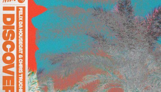 シカゴハウスのレジェンド Felix Da Housecat と Chris Trucher の人気タッグによる最新シングル「I DISCOVER」リリース