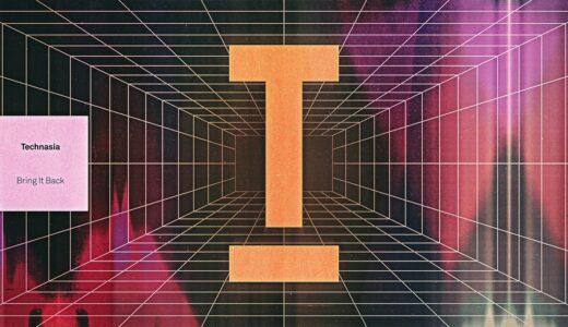 "【Tech House】Technasia、最新シングル ""BRING IT BACK"" を<Toolroom>からリリース"