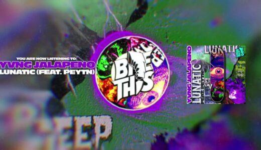 【Brostep/Hard Trap】Yvng Jalapeño、<Bite This!>からシングル「LUNATIC feat. PEYTN」リリース