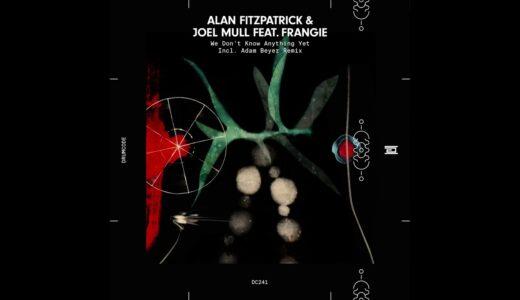 Joel Mull と Alan Fitzpatrick がコラボシングルリリース|Adam Beyer リミックス収録