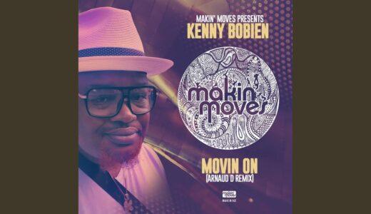 """ハウスディーヴォ Kenny Bobien 、""""MOVIN' ON"""" のリミックスEPリリース"""
