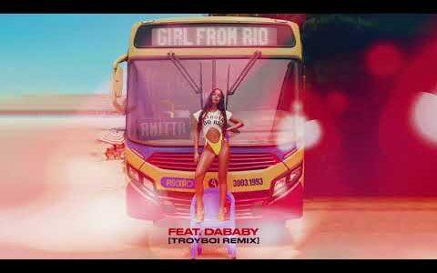 """【R&B/Trap】Anitta の新曲 """"Girl From Rio feat. DaBaby"""" を TroyBoi がリミックス"""