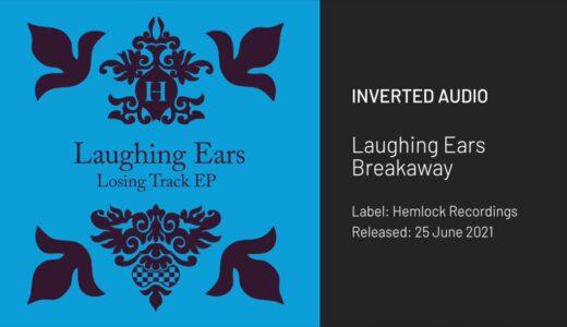 Bass Music名門<Hemlock Recordings>から新進気鋭 Laughing Ears がEPリリース