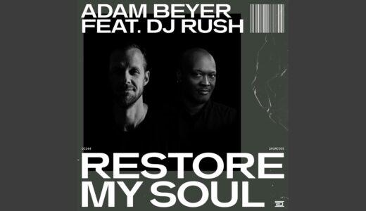 【Hard Techno】Adam Beyer と DJ Rush のコラボEP『RESTORE MY SOUL 』リリース