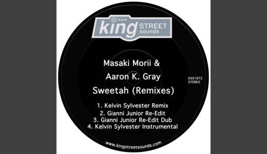【Deep House】Masaki Morii と Aaron K. Gray によるベストセラーシングル『SWEETAH』のリミックスEPがリリース