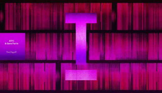 Gene Farris と ATFC の名タッグがテックハウスの名門<Toolroom>からシングル『THE PAYOFF』をドロップ